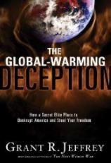 The Global Warming Deception by Grant R. Jeffrey