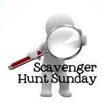 Scavenger Hunt Sunday