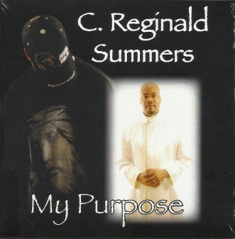 My Purpose by C. Reginald Summers {Living Outside the Stacks}