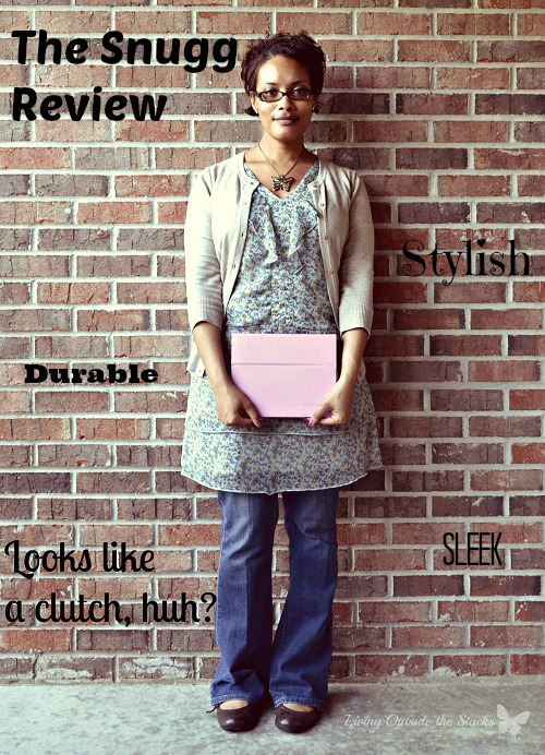 The Snugg Review {Living Outside the Stacks}
