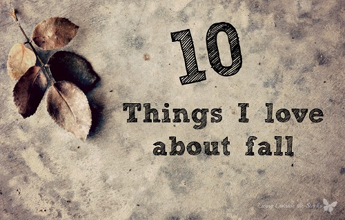 Things I Love About Fall {Living Outside the Stacks}