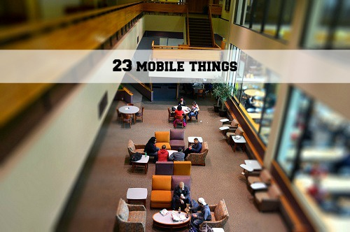 #23mobilethings {Living Outside the Stacks}