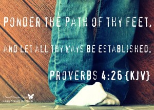 Ponder The Path of Your Feet {Living Outside the Stacks}