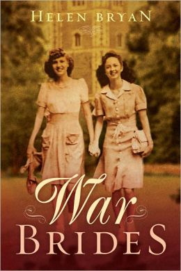 War Brides by Helen Bryan {Goodreads}