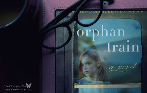 Orphan Train by Christina Baker Kline - Book Review {Living Outside the Stacks}