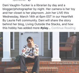 Heartfelt by Laurie Felt Takeover by Daenel T {living outside the stacks}