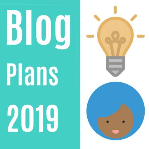 2019 Plans {living outside the stacks}