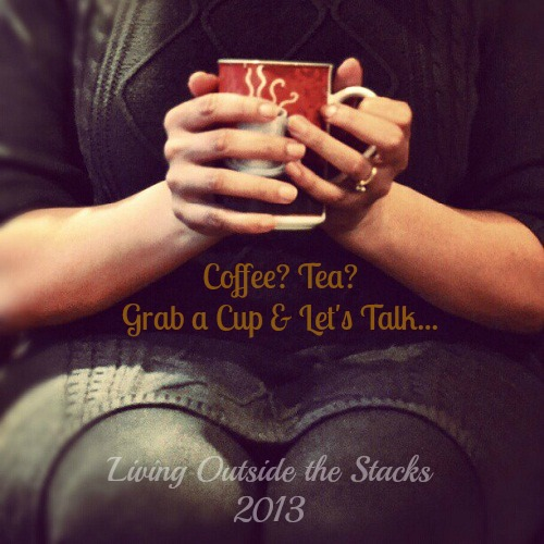 Coffee Talk #thatcoffeelife {Living Outside the Stacks}