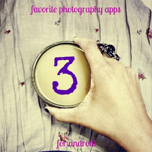 3 Favorite Photography Apps for Android {Living Outside the Stacks}