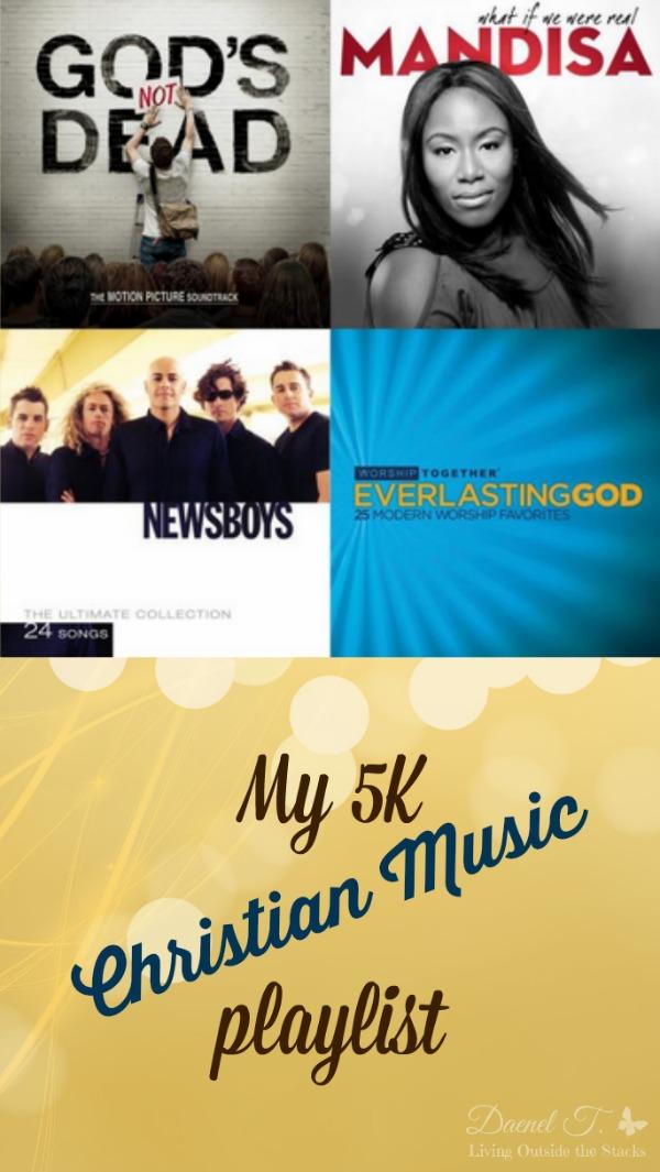 My 5K Christian Music Playlist {Living Outside the Stacks}