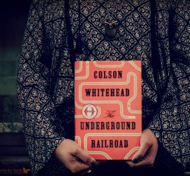 Book Review The Underground Railroad by Colson Whitehead {living outside the stacks}