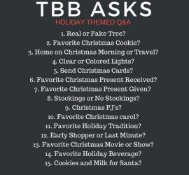 TBB Asks Holiday Themed Q&A {The Blended Blog}