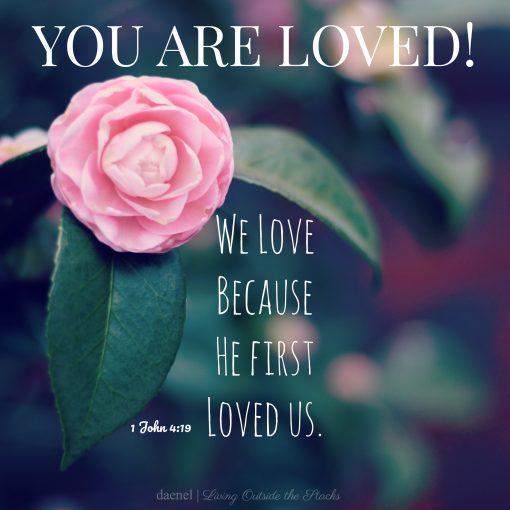 Happy Valentines Day {living outside the stacks} 1 John 4 and 19 {#livingoutsidethestacks #Faith #Love}