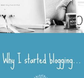 Why I started blogging and how you can help me to do better {living outside the stacks}